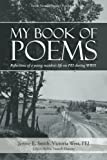 img - for My Book of Poems: Reflections of a Young Maiden's Life On Pei During Wwii book / textbook / text book