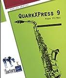 echange, troc Nathalie DE SAINT-DENIS - QuarkXPress 9 - Pour PC/Mac