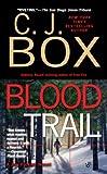 Blood Trail (A Joe Pickett Novel)