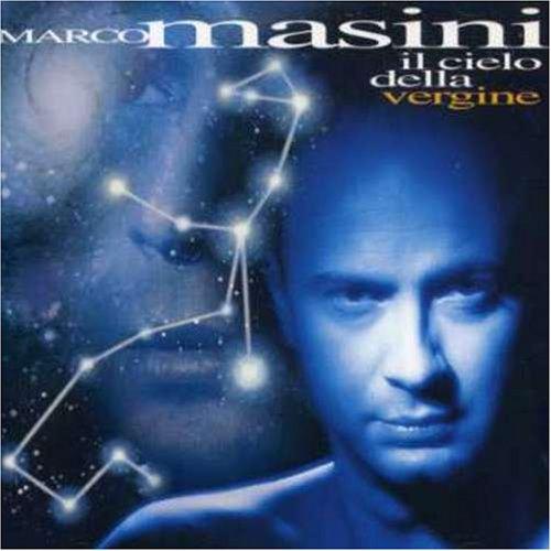 marco masini - Il Cielo Della Vergine - Zortam Music