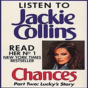 Chances, Part 2: Lucky's Story | [Jackie Collins]