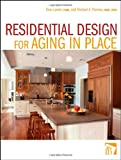 Residential Design for Aging In Place - 0470056142