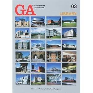 GA Contemporary Architecture: Library v. 3 Yukio Futagawa