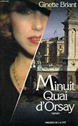 Minuit, quai d'Orsay