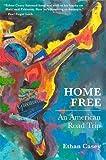 Home Free: An American Road Trip