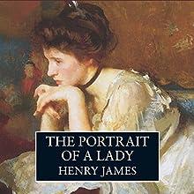The Portrait of a Lady | Livre audio Auteur(s) : Henry James Narrateur(s) : John Wood