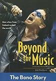 Beyond the Music: The Bono Story (ZonderKidz Biography)