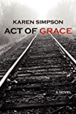 img - for Act of Grace book / textbook / text book