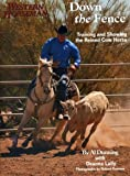 img - for Down the Fence: Working Cow-Horse Dynamics (Western Horseman) book / textbook / text book