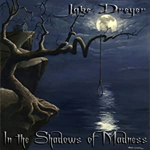 In the Shadows of Madness