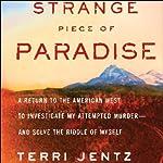 Strange Piece of Paradise | Terri Jentz