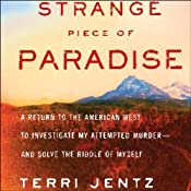 Strange Piece of Paradise | [Terri Jentz]