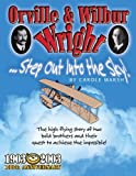 Orville and Wilbur Wright: Step Out into the Sky (American Milestones)