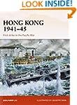 Hong Kong 1941-45: First Strike in th...