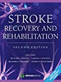 Stroke Recovery and Rehabilitation, 2nd Edition