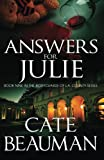Answers For Julie: Book Nine In The Bodyguards Of L A  County Series (Volume 9)