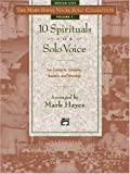 The Mark Hayes Vocal Solo Collection -- 10 Spirituals for Solo Voice: Medium High Voice (0882848801) by Mark Hayes