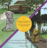Nola et Roux, la souris cr�ole et la souris acadienne * Nola y Roux, la ratoncita criolla y el ratoncito caj�n * Nola and Roux, the Creole Mouse and ... fable (English, French and Spanish Edition)