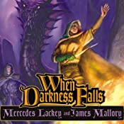 When Darkness Falls: The Obsidian Trilogy, Book 3 | Mercedes Lackey, James Mallory