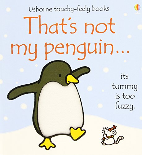That's Not My Penguin...(Usborne Touchy-Feely Books), by Rachel(Illustrato Fiona(Author) ; Wells
