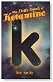 The Little Book of Ketamine (Little Book Series)