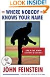 Where Nobody Knows Your Name: Life In...