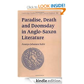 Paradise, Death and Doomsday in Anglo-Saxon Literature (Cambridge Studies in Anglo-Saxon England)