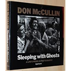 Sleeping With Ghosts: A Life's Work in Photography