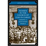 Women in the Church of God in Christ: Making a Sanctified World