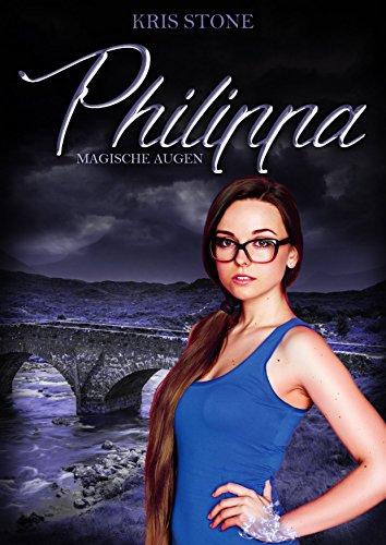 Philippa: magische Augen (Die Hexen von San Francisco 5)