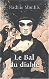 Le Bal du Diable par Nadine Monfils