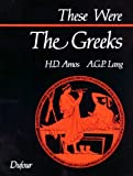 These Were the Greeks unknown Edition by Andrew G. P. Lang, Hugh D. Amos [2010]
