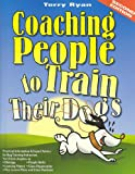 Coaching People to Train Their Dogs (0974246425) by Terry Ryan