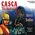 Casca: The Barbarian: Casca Series #5 Audiobook by Barry Sadler Narrated by Gene Engene