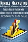 Kindle Marketing - Erfolgreich B�cher...