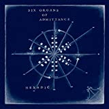 Hexadic by SIX ORGANS OF ADMITTANCE (2015-08-03)