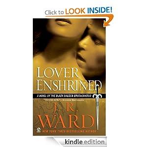 Lover Enshrined (Black Dagger Brotherhood, Book 6) J.R. Ward