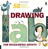 Drawing Lab for Mixed-Media Artists: 52 Creative Exercises to Make Drawing Fun (Lab Series) by Sonheim, Carla published by Quarry Books (2010)