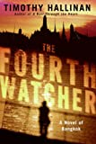 img - for The Fourth Watcher: A Novel of Bangkok book / textbook / text book