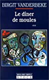 img - for Le d ner de moules book / textbook / text book