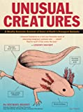 Unusual Creatures: A Mostly Accurate Account of Some of Earth's Strangest Animals