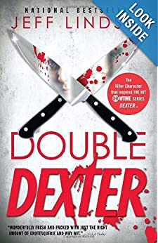 Double Dexter (Dexter, Book 6)  - Jeff Lindsay