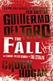 Guillermo del Toro The Fall (Strain Trilogy 2)