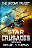 Star Crusades Nexus: The Second Trilogy