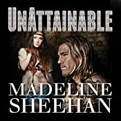 Unattainable: Undeniable Series, Book 3 | [Madeline Sheehan]