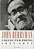 John Berryman: Collected Poems 1937-1971 (0374522812) by Berryman, John