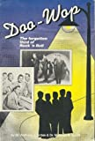 img - for Doo-Wop: The Forgotten Third of Rock 'N Roll book / textbook / text book