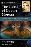 img - for The Island of Doctor Moreau: A Critical Text of the 1896 London First Edition, with an Introduction and Appendices (Annotated H. G. Wells) book / textbook / text book