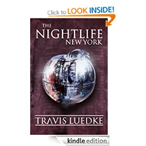 """The Nightlife – New York"" -Travis Luedke"