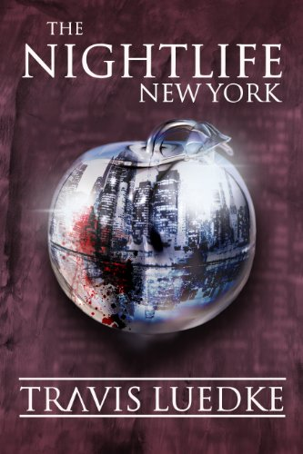 The Nightlife: New York (The Nightlife Series)